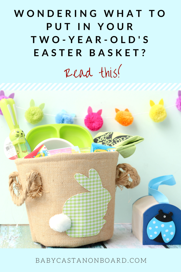 How to fill your toddler easter basket baby castan on board how to fill a toddler easter basket kids easter basket ideas baby easter basket negle Choice Image