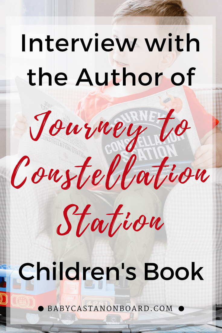 An interview with Lindsay Barry, children's book author of Journey to Constellation Station by popular DC mommy blogger Baby Castan on Board | Kids book | Children's Book#reading #preschool