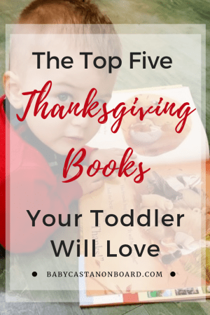 Top DC mommy blogger, Baby Castan on Board, features her Top 5 Thanksgiving Books for Toddlers. Click here now to see them all!