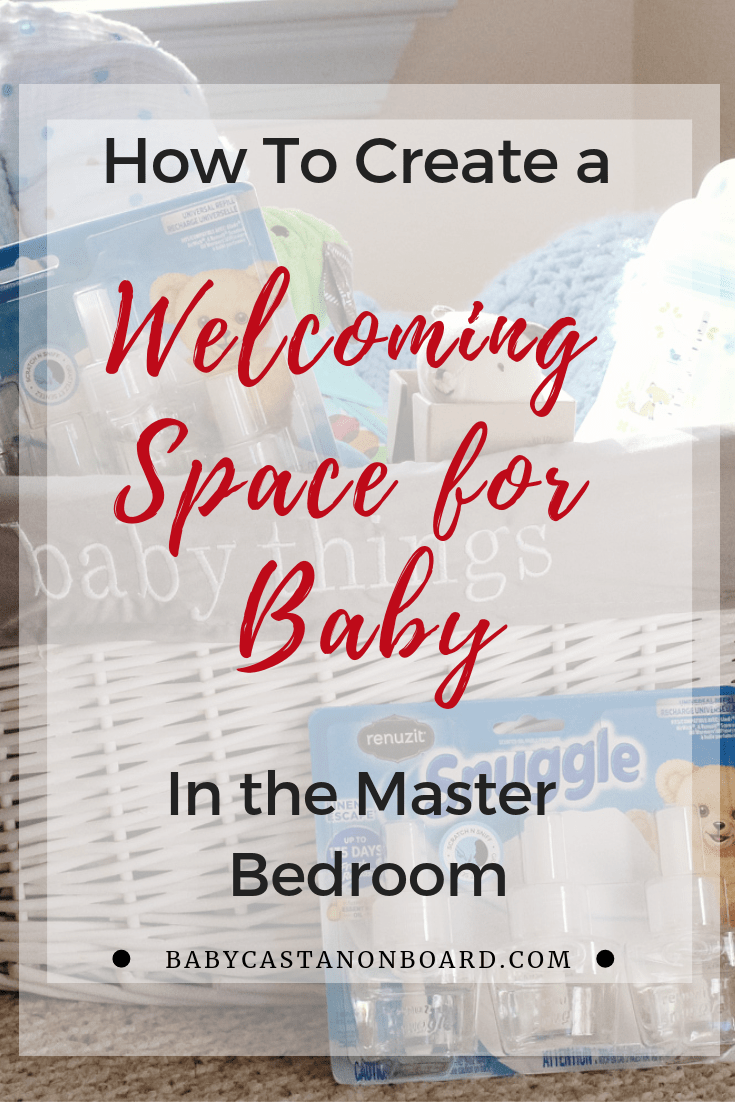 Baby Castan on Board, shares her tips to Create a Welcoming Space for Baby in your Master Bedroom. Click here now for all the info! Baby in Master Bedroom Small Spaces | Baby in Master Bedroom Making Room | Baby in Master Bedroom Organization