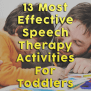 13 Most Effective Speech Therapy Activities For Toddlers