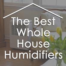 best-whole-house-humidifier