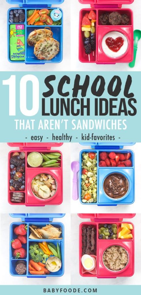 10 easy healthy school lunch ideas