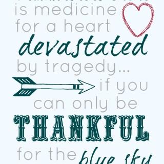 Thankful Thursday: Gratitude in Tragedy