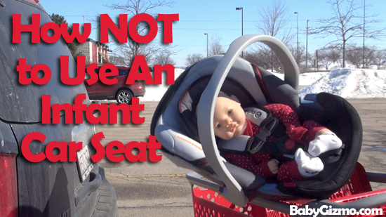 How Not To Use An Infant Car Seat VIDEO  Baby Gizmo