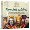 Romani celebri: istorie