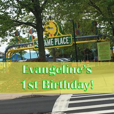 Evangeline's 1st Birthday!