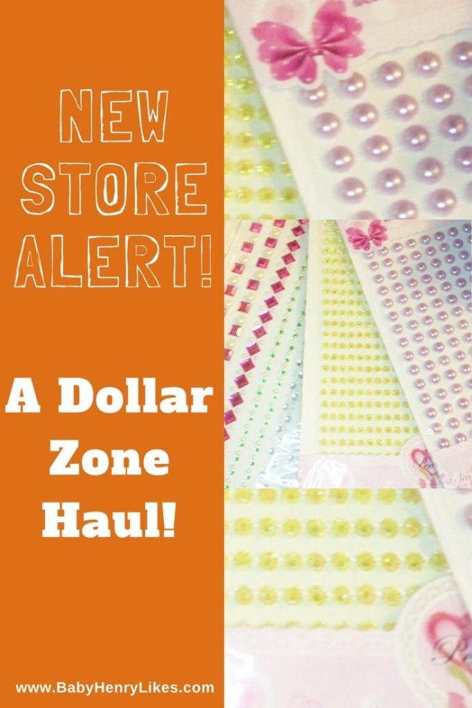 New Store Alert! A Dollar Zone Haul Up on My YouTube Channel! by Baby Henry Likes on www.BabyHenryLikes.com