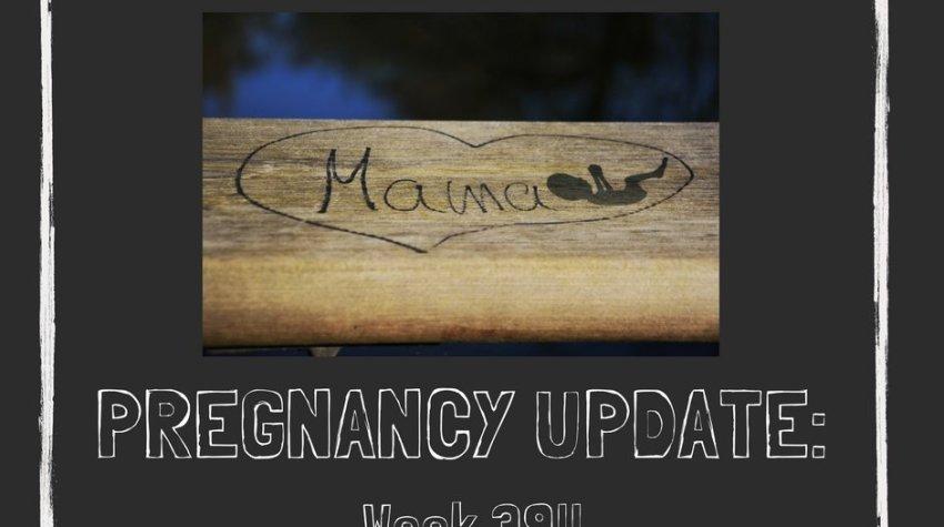 Pregnancy Update: Week 39!! by Baby Henry Likes
