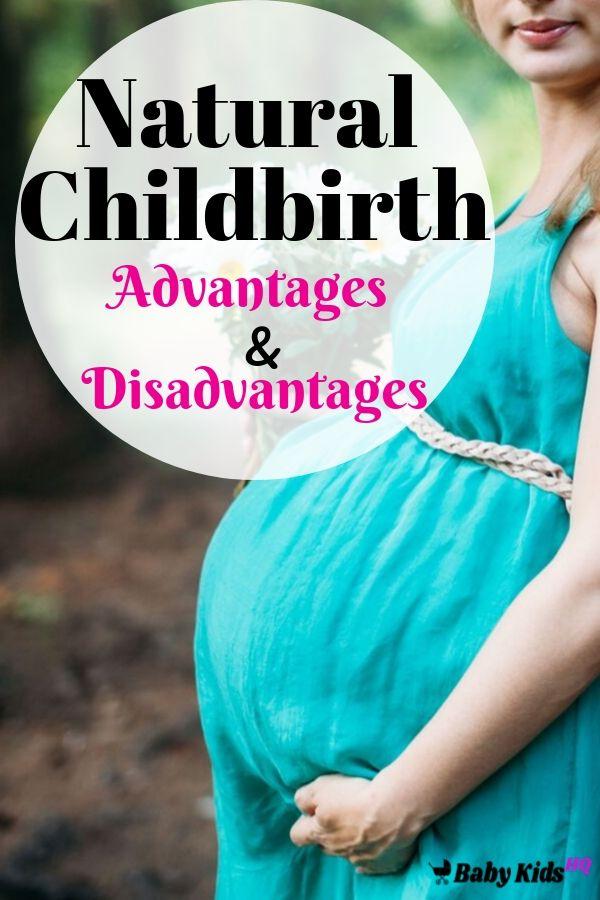 Natural Childbirth – Advantages & Disadvantages