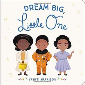 Cover of Dream Big, Little One