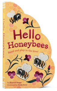 Cover of Hello Honeybees by Rogge