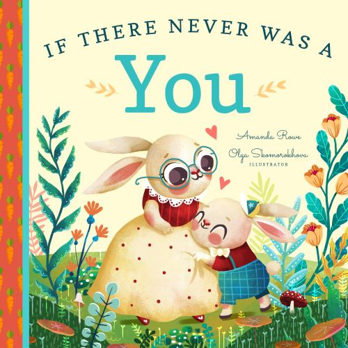 Cover of If There Never was a You by Amanda Rowe