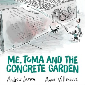 Cover of Me, Toma, and the Concrete Garden