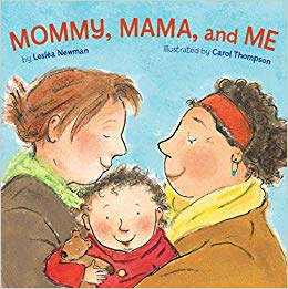 Mommy, Mama, and Me by Newman