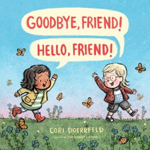 Cover of Hello Friend, Goodbye Friend
