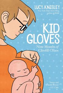 Cover of Kid Gloves by Knisley