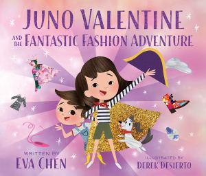 Cover of Juno Valentine and the Fantastic Fashion Adventure