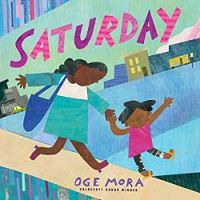 Cover of Saturday by Oge Mora