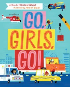 Cover of Go Girls Go by Gilbert