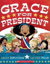 Cover of Grace for President by diPucchio