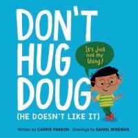 Cover of Don't Hug Doug