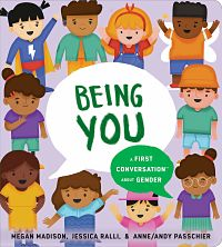 Book cover of Being You: A First Conversation about Gender