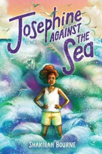 Cover of Josephine and the Sea by Bourne
