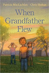 Book cover of When Grandfather Flew by Maclachlan