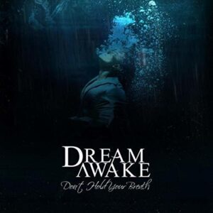 Dream Awake Album, Metalcore Bands from Ireland