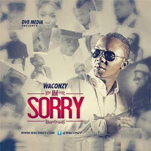 Waconzy-Am-Sorry-Art_converted