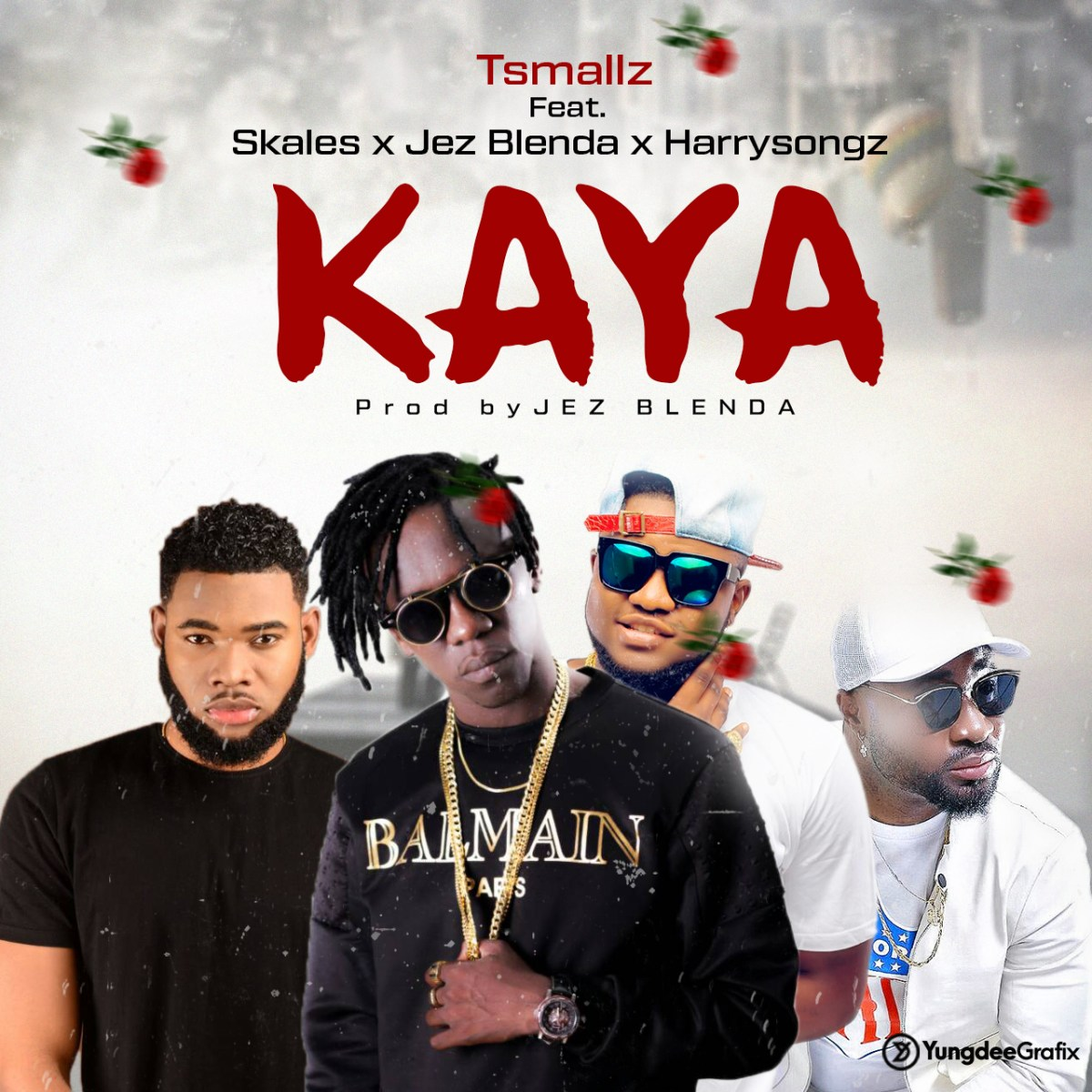 TSMALLZ FT JEZ BLENDA-SKALES-HARRYSONG - KAYA 2(1)