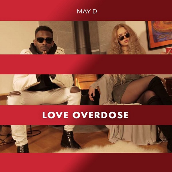 May D – Love Overdose (Prod. Legendury Beatz)