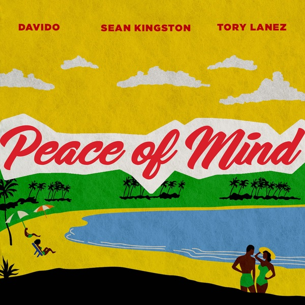 Sean Kingston - Peace Of Mind ft. Davido, Tory Lanez