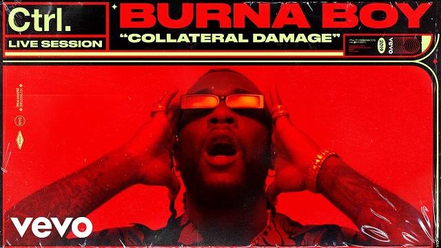 burna boy collateral damage live session vevo ctrl