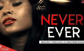 Vanessa Mdee Never Ever video