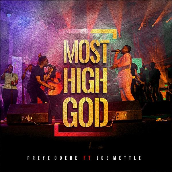 Preye Odede Most High God