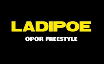 ladipoe opor freestyle