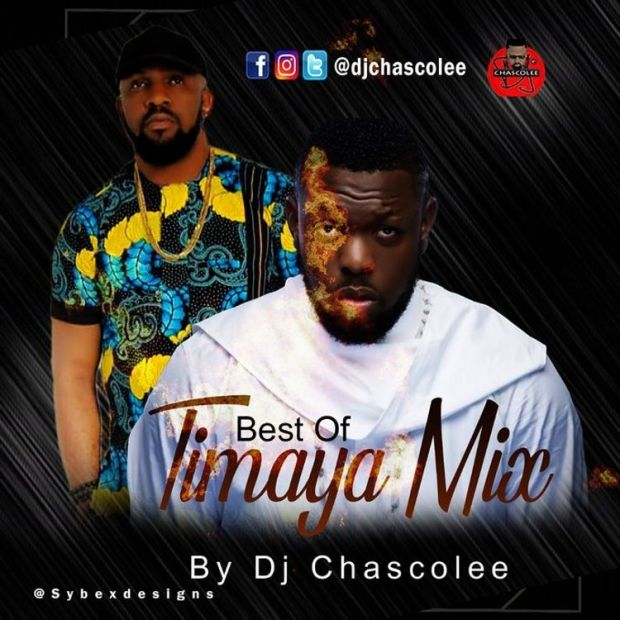 Dj Chascolee BEST OF TIMAYA MIX