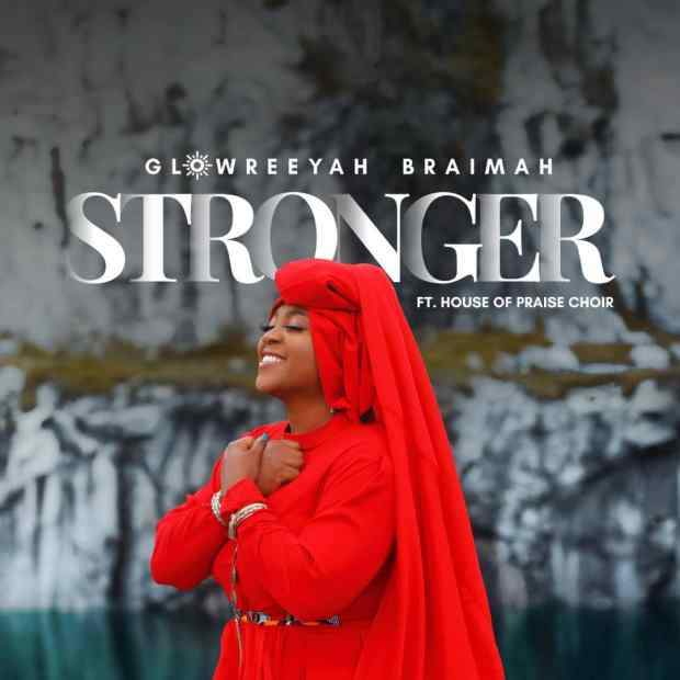 Glowreeyah Braimah Stronger