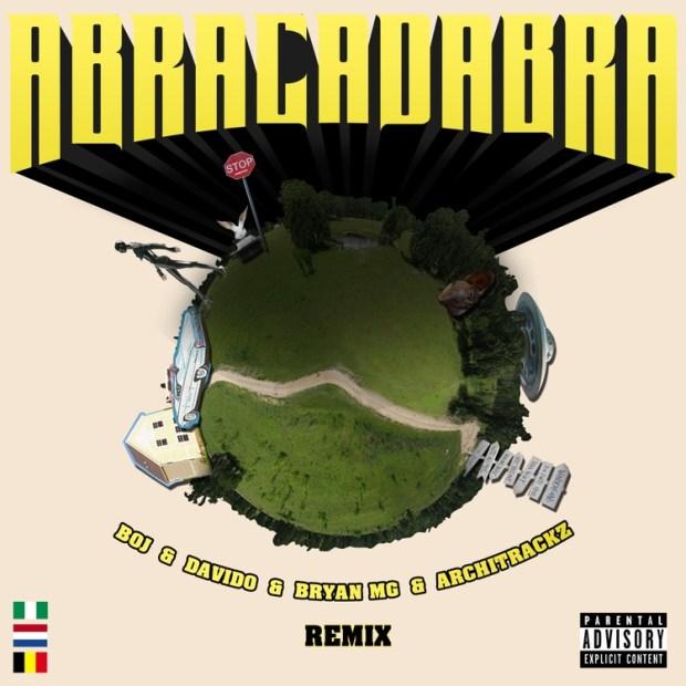 BOJ Abracadabra Remix ft Davido mp3 download