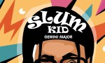 Gemini Major Slum Kid EP