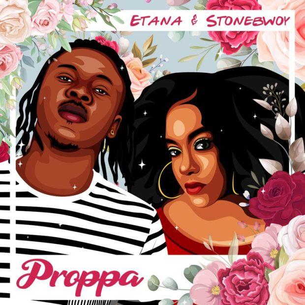 Etana Proppa ft Stonebwoy