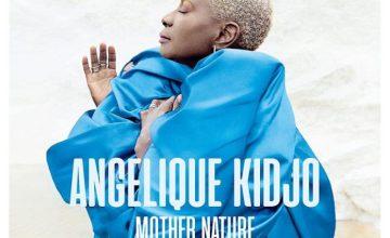 "Angelique Kidjo Drops Star-Studded Album ""Mother Nature"""