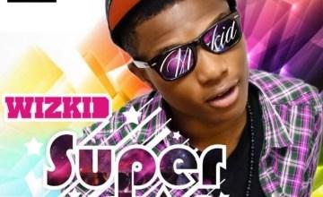 """[Album] Wizkid – """"Superstar"""" Album ft. Banky W, Skales…"""