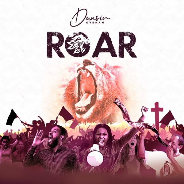 [Music] Dunsin Oyekan – Roar