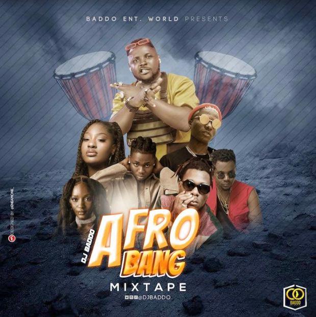 [Mixtape] DJ Baddo – Afro Bang Mix