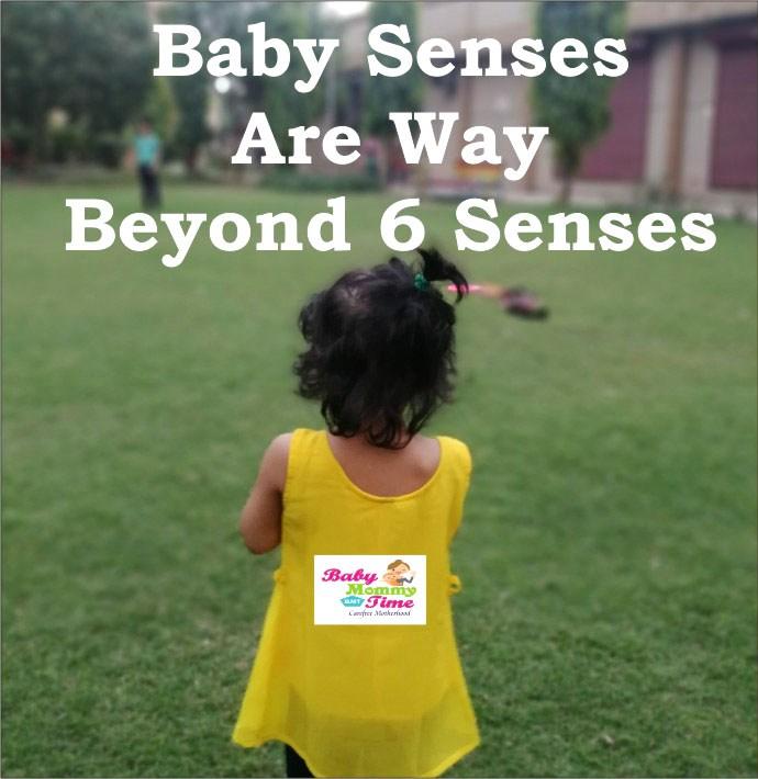 Baby Senses are way Beyond 6 Senses