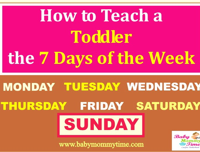 How to Teach a Toddler the 7 Days of the Week