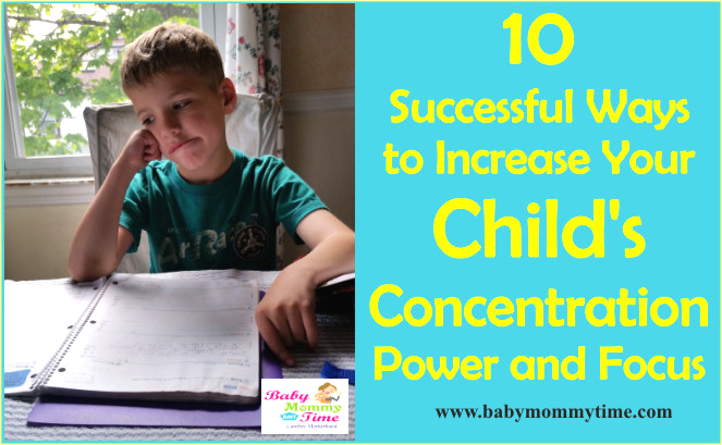 10 Successful Ways to Increase Your Child's Concentration Power